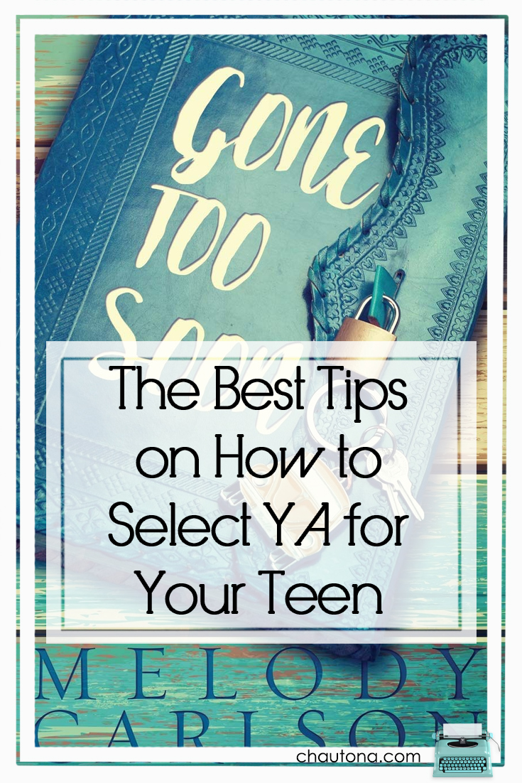 The best tips on how to select YA for your teens Gone too soon