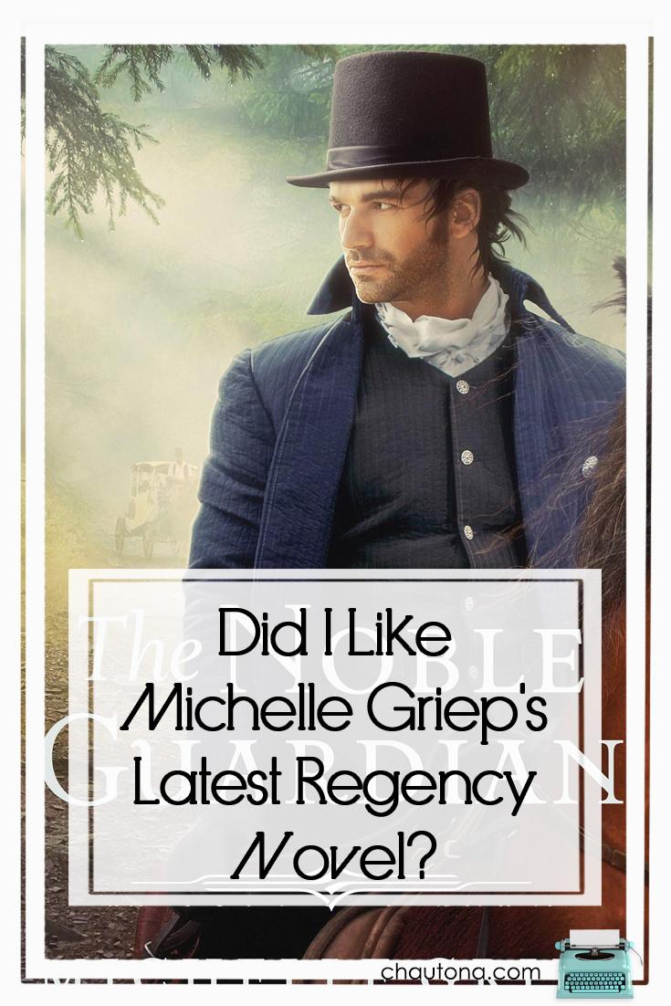 Michelle Griep's The Noble Guardian