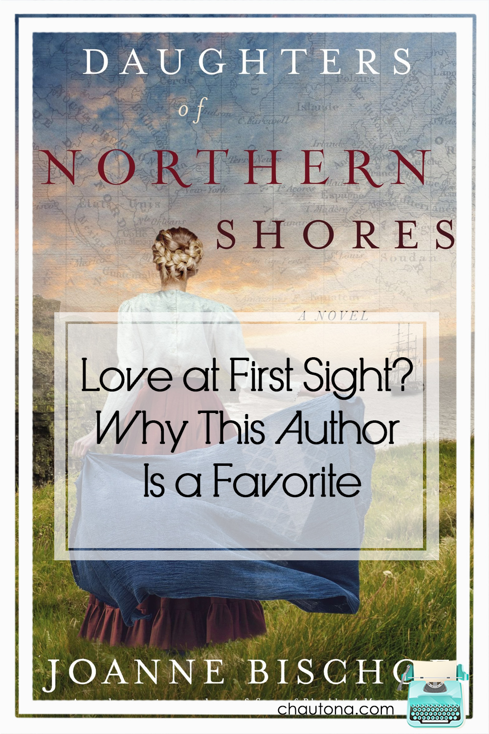 daughters of northern shores review- Love at First Sight? Why This Author is a Favorite