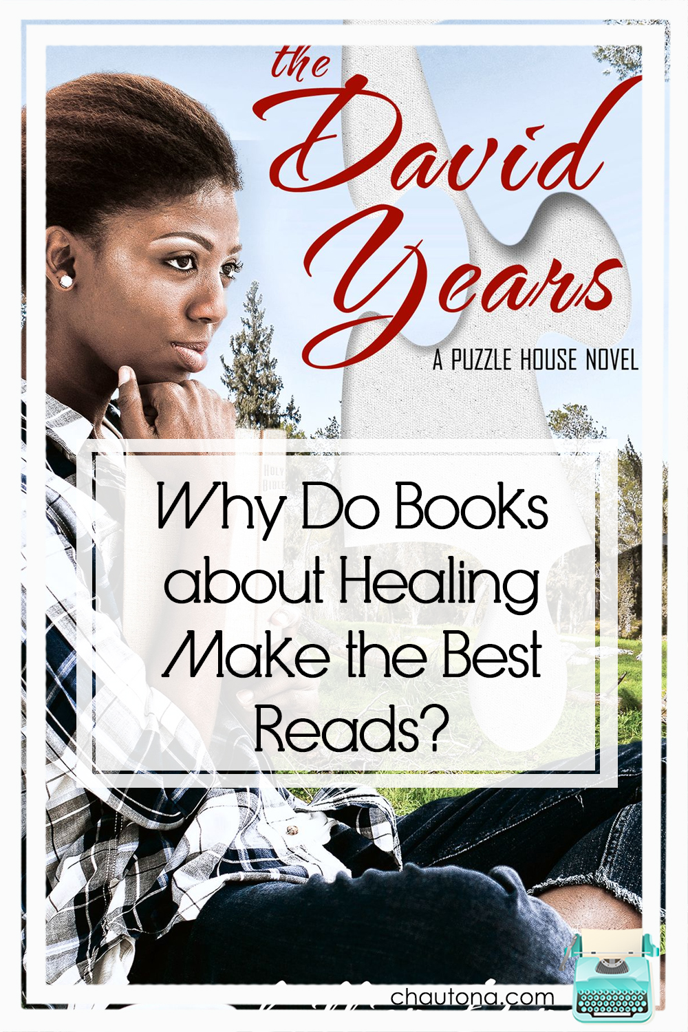 Why Do Books about Healing Make the Best Reads? the david years