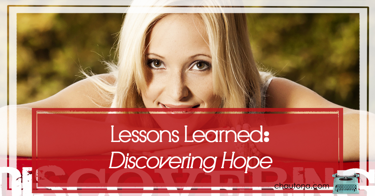 The Cool Lessons Learned in Discovering Hope