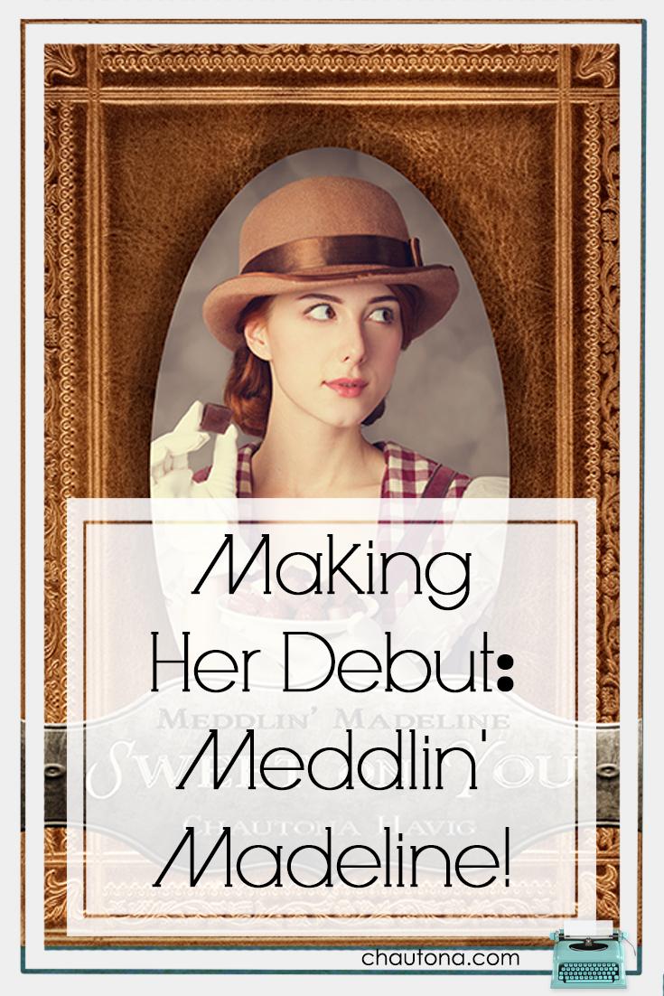 Madeline's Debut