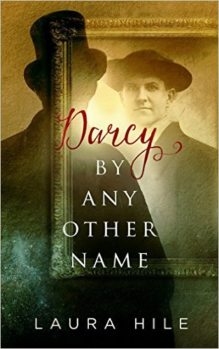 Hile: Darcy by Any Other Name
