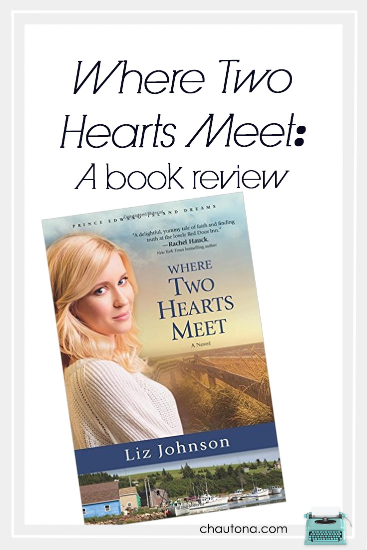Where Two Hearts Meet Review