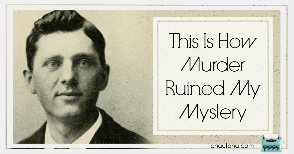 How Murder Ruined My Mystery