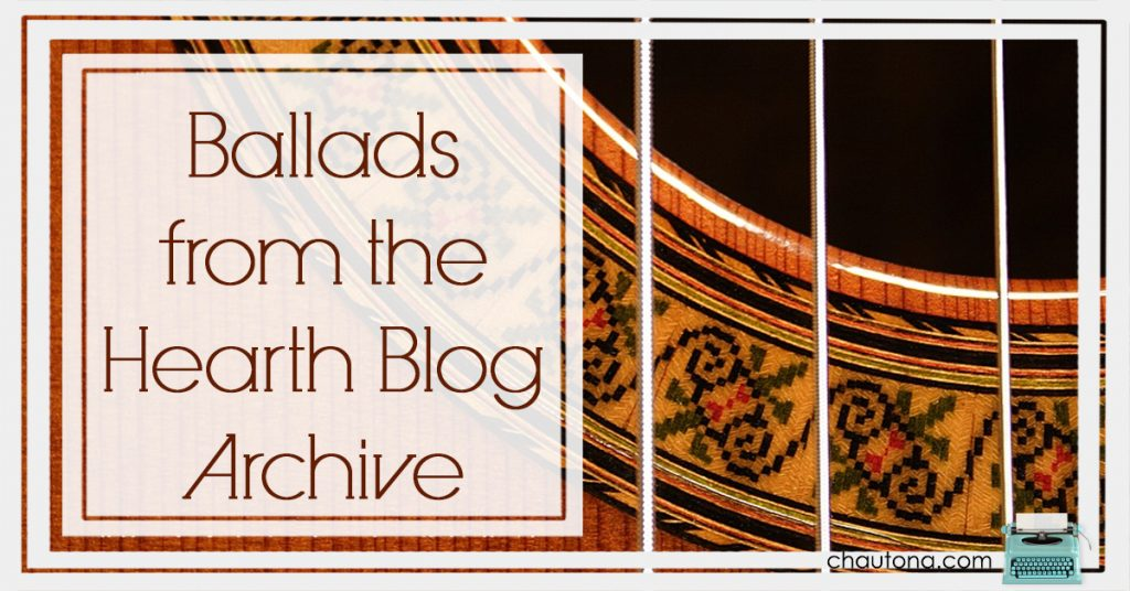 Ballads from the Hearth Blog Archive