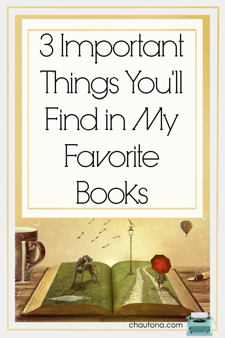 3 important things you'll find in my favorite books