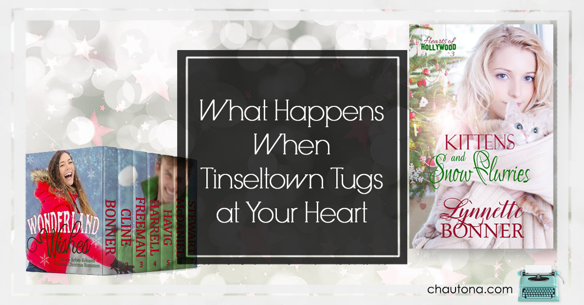 What Happens When Tinseltown Tugs at Your Heart?