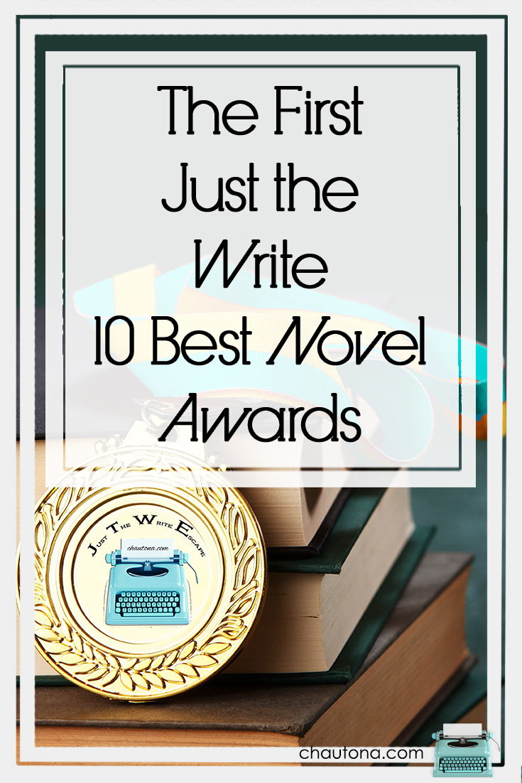 The First Annual Just the Write 10 Best Novel Awards