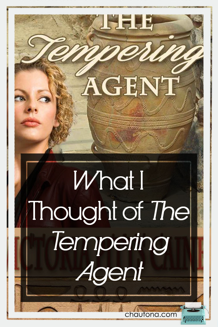 What I Thought of The Tempering Agent