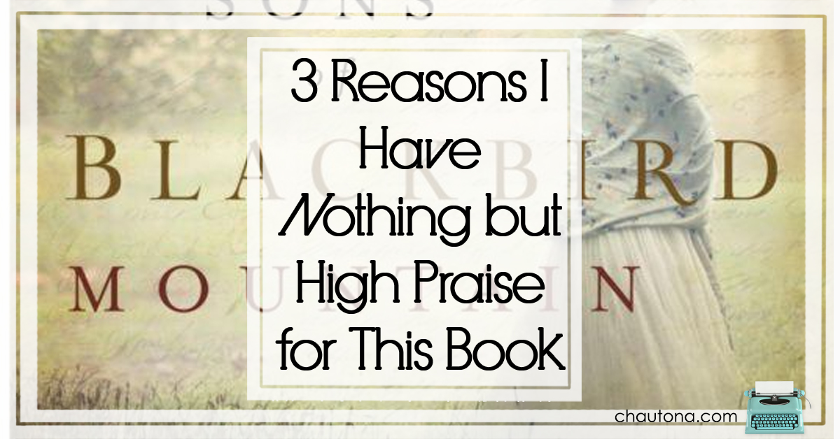3 Reasons I Have Nothing but High Praise for This Book
