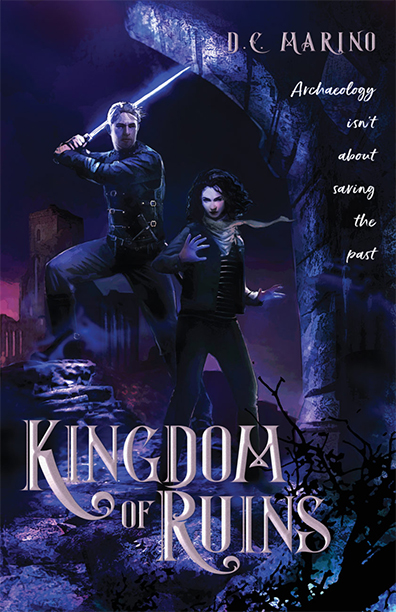 When a Unique Premise Really Is Enough The Kingdom of Ruins by DC Marino YA fantasy