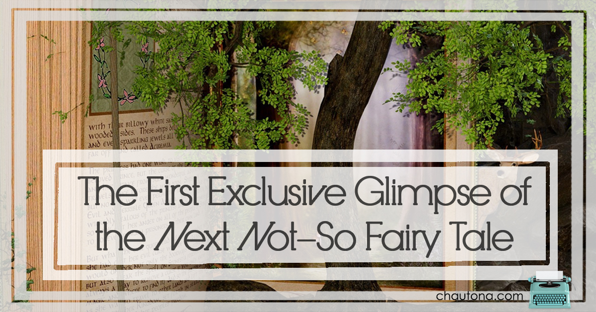 The First Exclusive Glimpse of the Next Not-So Fairy Tale