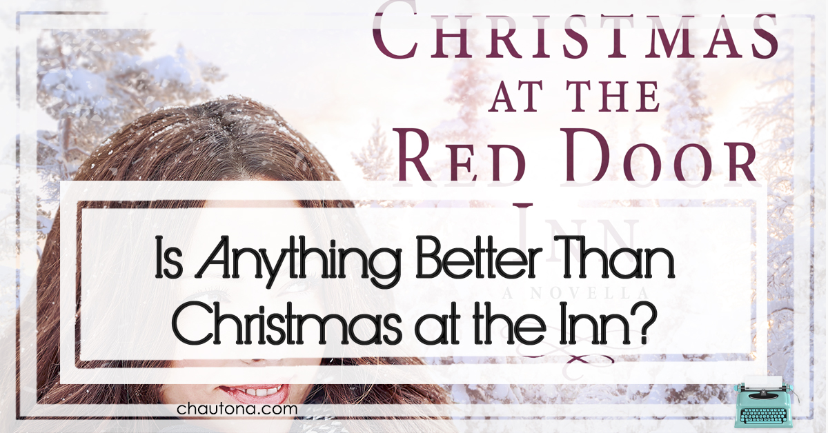 Is Anything Better Than Christmas at the Inn?
