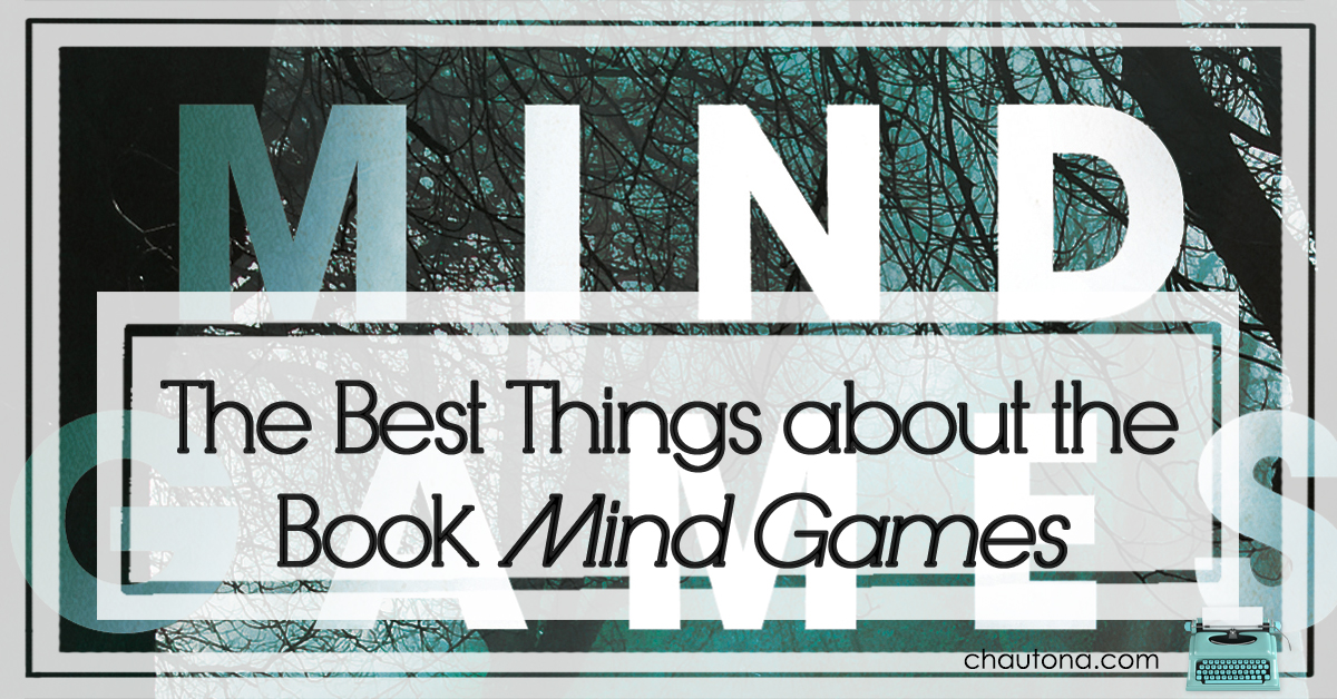 The Best Things about the Book Mind Games