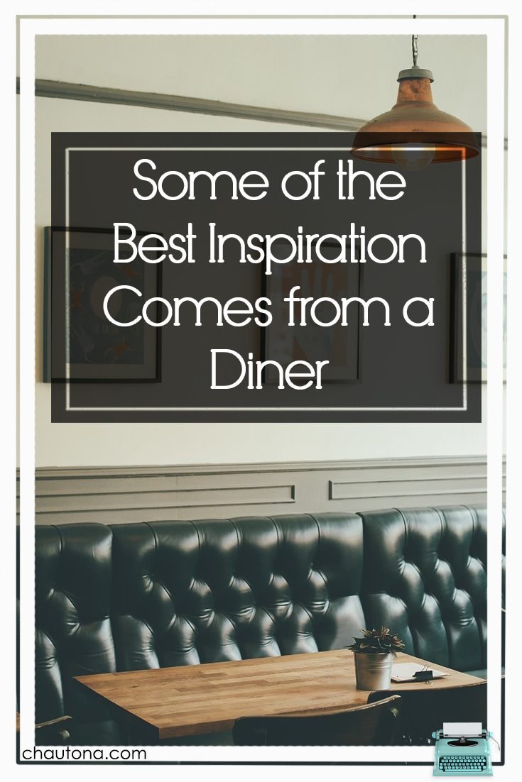Inspiration comes from everywhere, but I think my best inspiration came from a diner at a diner. What does that mean? Well, for one a new release! via @chautonahavig
