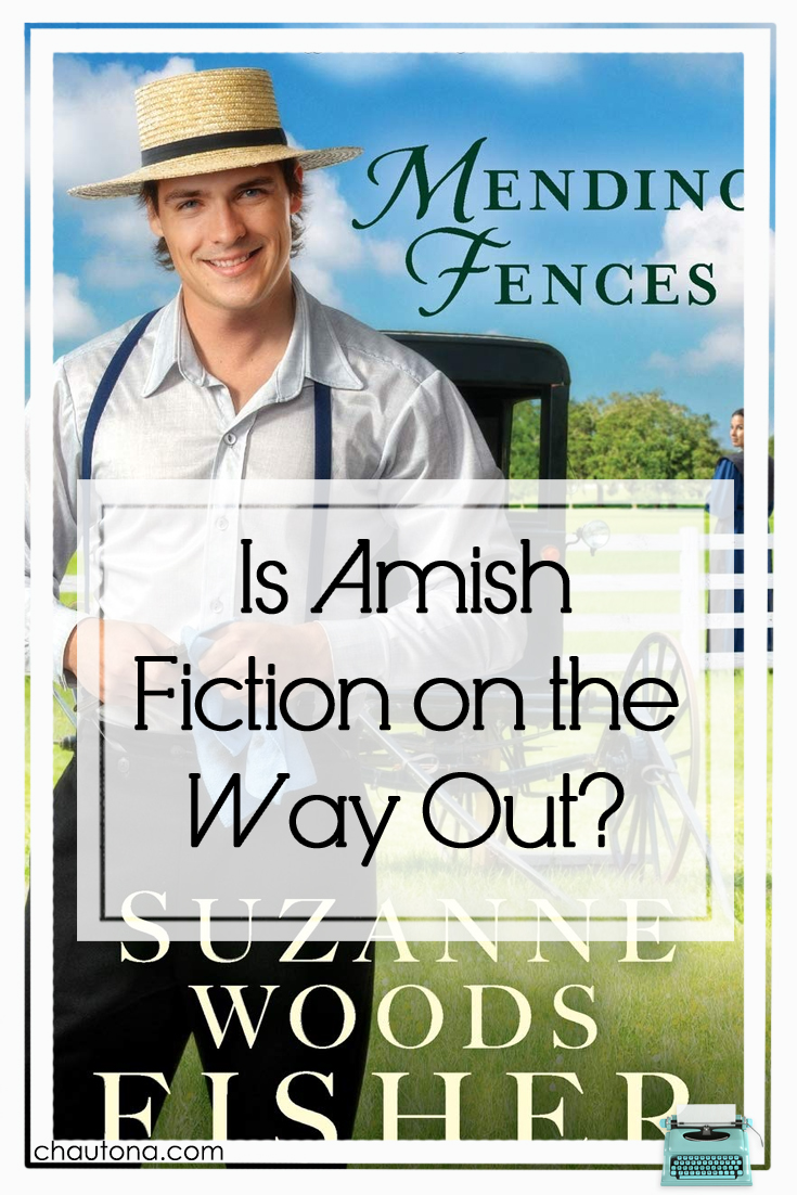 "I was asked if Amish Fiction was on the way out when I began reading Suzanne Woods Fisher's ""Mending Fences."" Well, I think I have an answer. via @chautonahavig"
