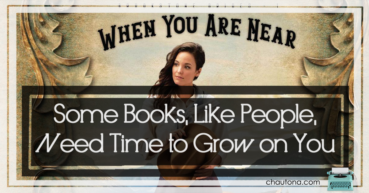 Some Books, Like People, Need Time to Grow on You