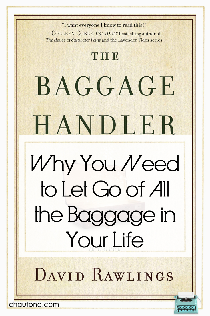 Why You Need to Let Go of All the Baggage in Your Life