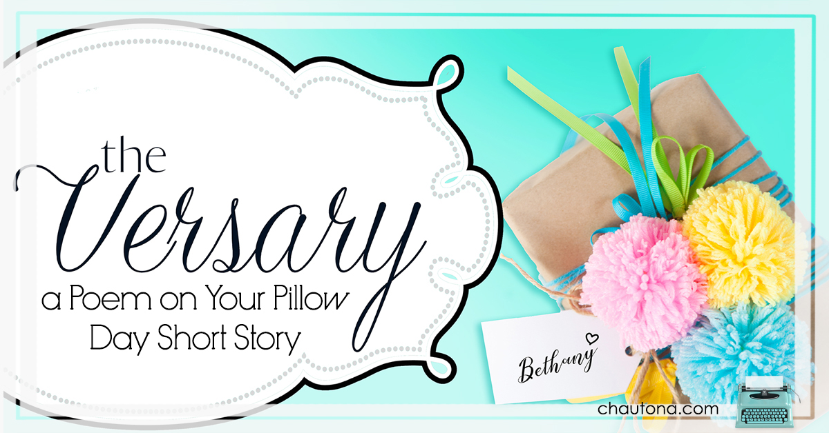 A Poem on Your Pillow Day… Who knew? (a FREE short story)