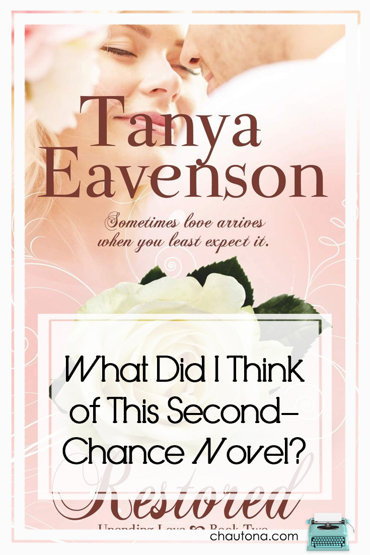 """When I discovered """"Restored"""" was a second-chance novel, I had to read it. I'm not familiar with Tanya Eavenson or her work, so it was an intro to her, too. via @chautonahavig"""
