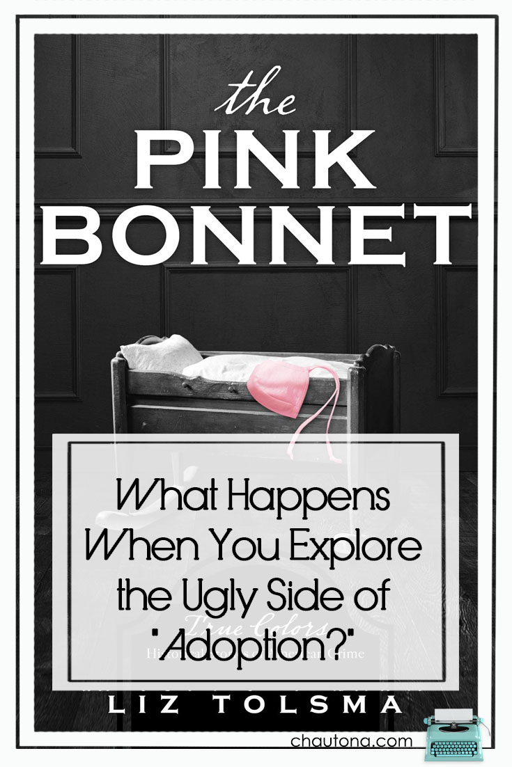 """With a punch that packs a wallop, Liz Tolsma shows us the not-so-lovely side of adoption in """"The Pink Bonnet,"""" a story of the Tennessee Children's Home Society. via @chautonahavig"""
