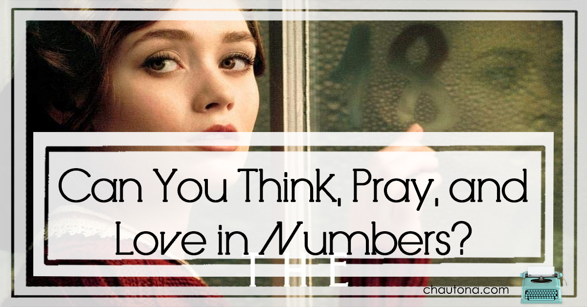 Can You Think, Pray, and Love in Numbers?