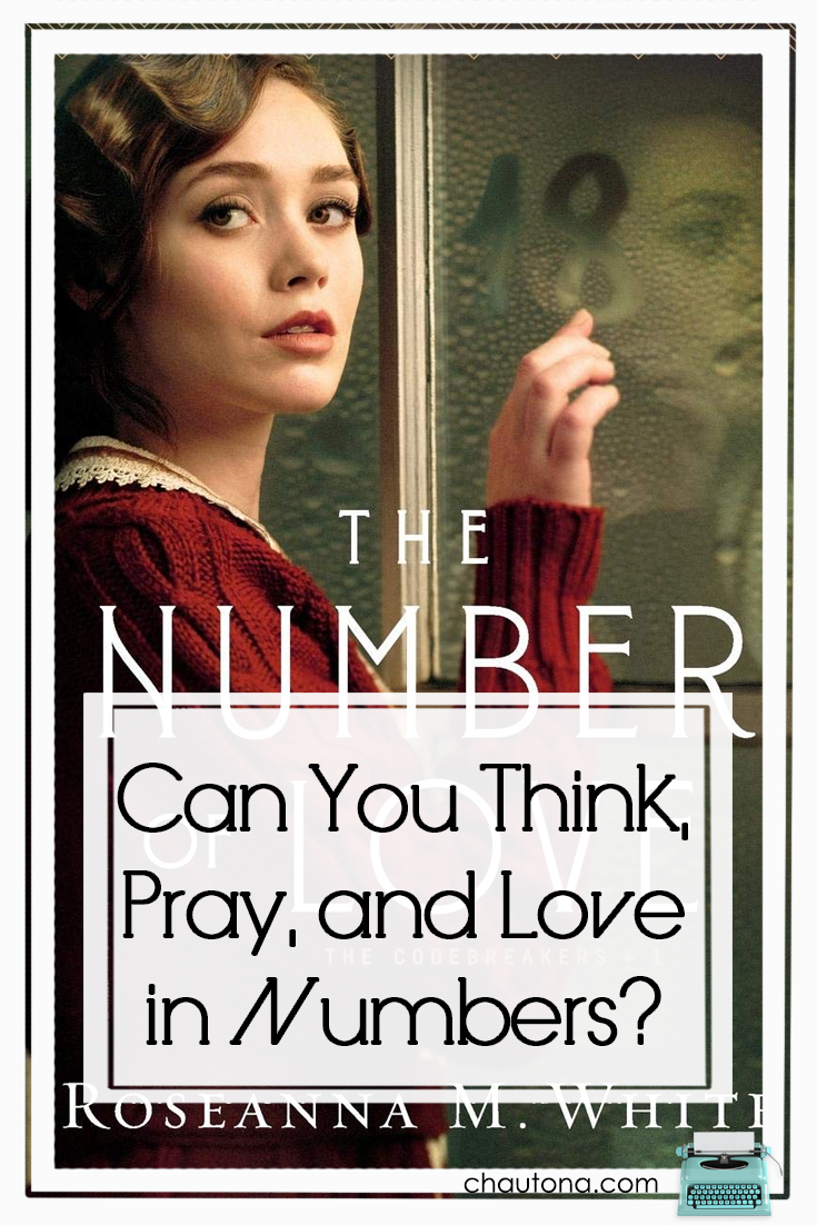 """In """"The Number of Love,"""" Roseanna M. White gives us a beautiful glimpse into the world of a brilliant young woman who thinks in digits rather than letters. via @chautonahavig"""