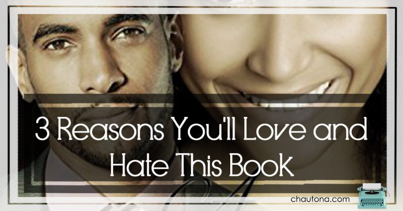 3 Reasons You'll Love and Hate This Book