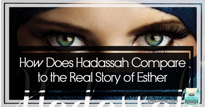 How Does Hadassah Compare to the Real Story of Esther?