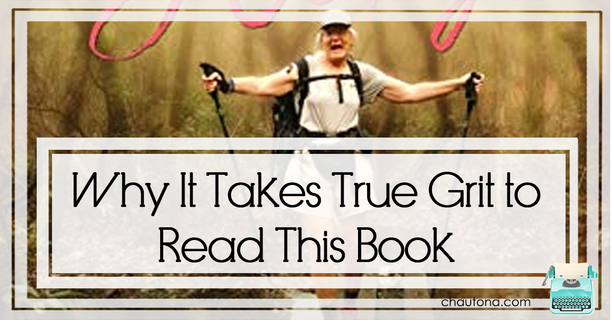 Why It Takes True Grit to Read This Book