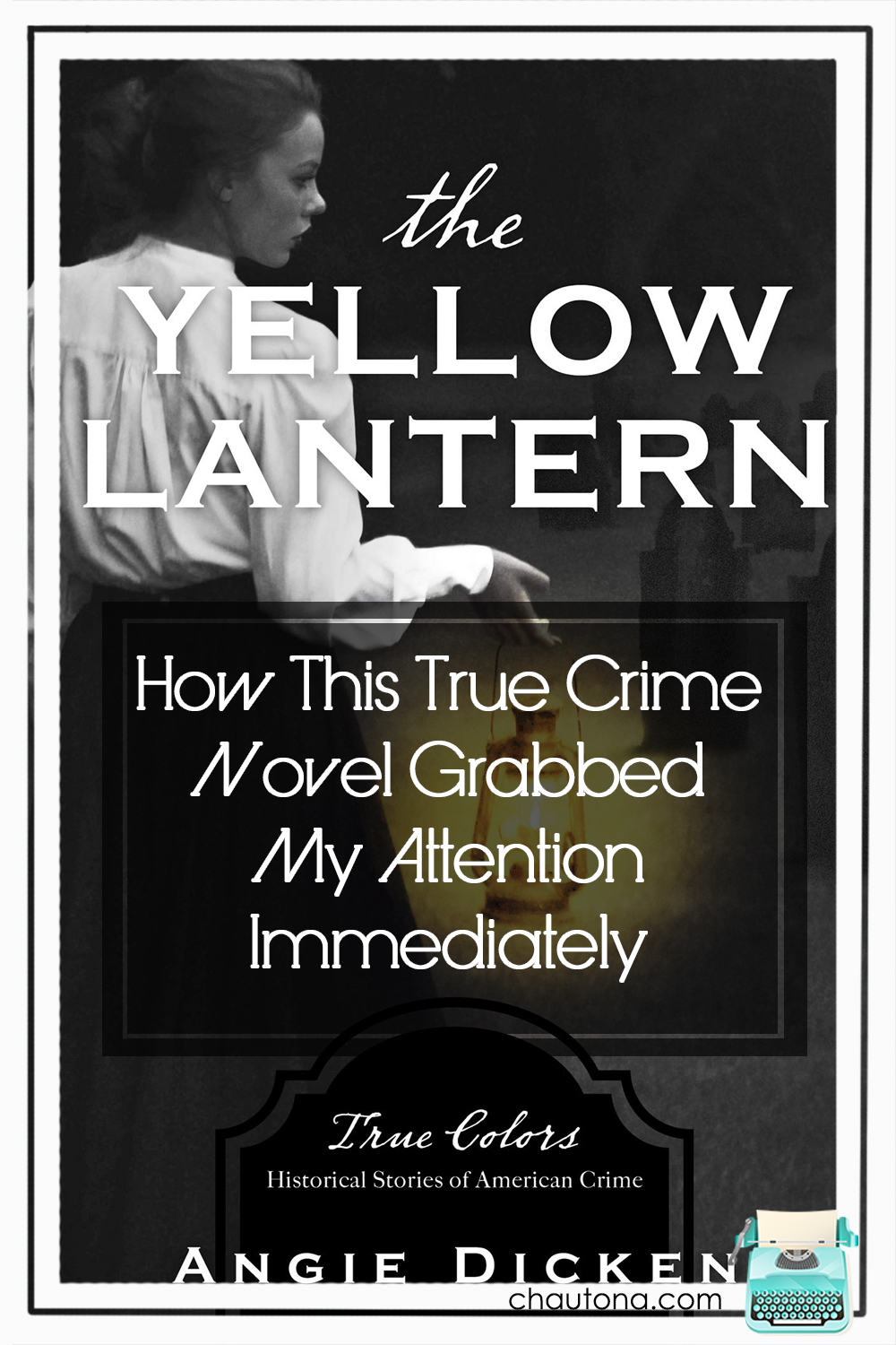 The Yellow Lantern shines a bright light on a dark part of medical history. See how this book grabs your attention and doesn't let go! via @chautonahavig