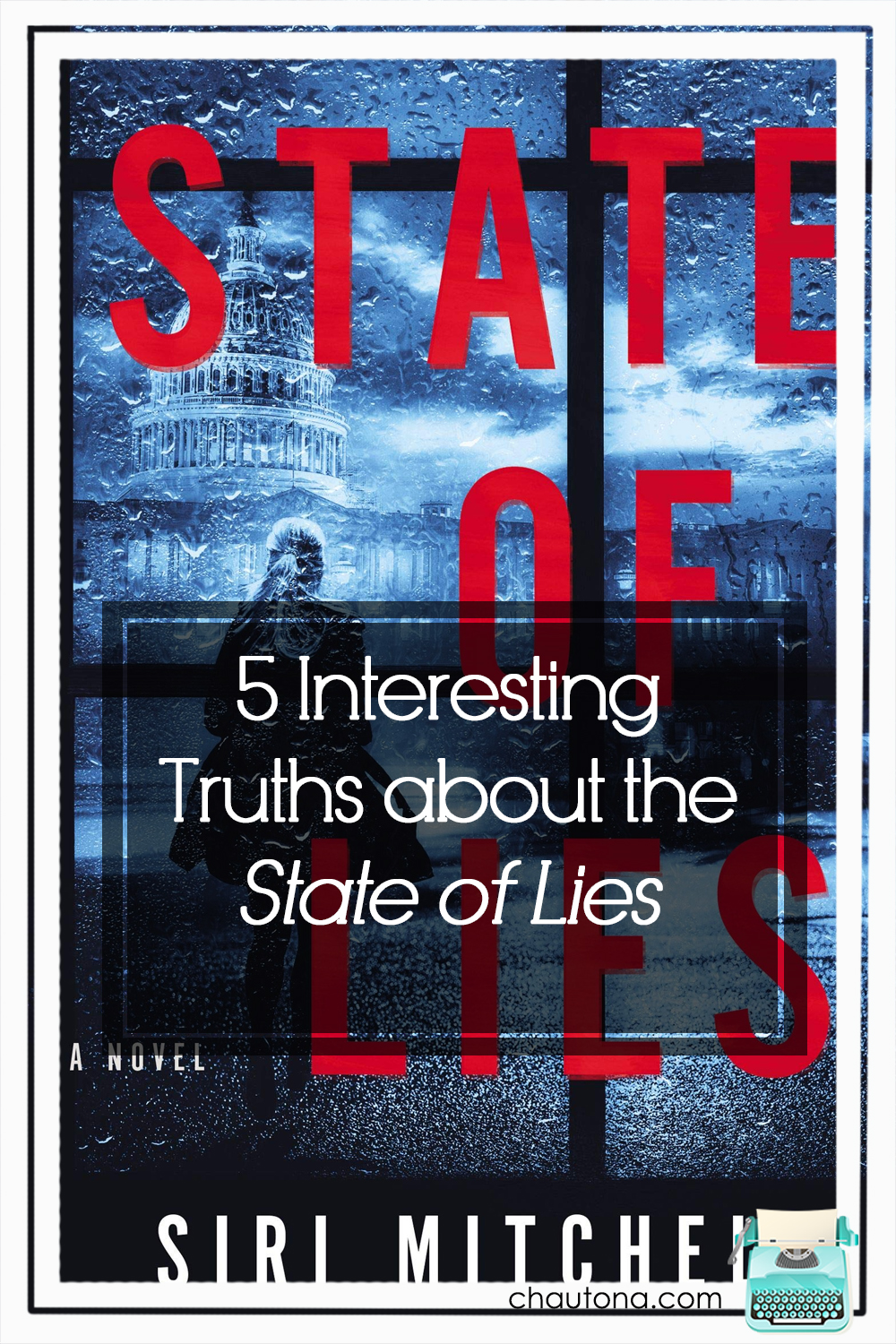 There's so much I could tell you about State of Lies, but then I might have to kill you. Bad jokes aside, this book is a crazy ride you won't want to miss. via @chautonahavig