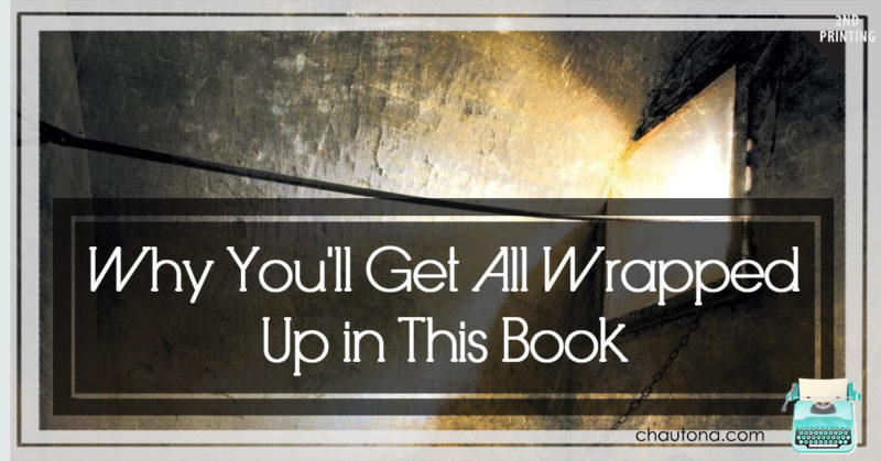 Why You'll Get All Wrapped Up in This Book