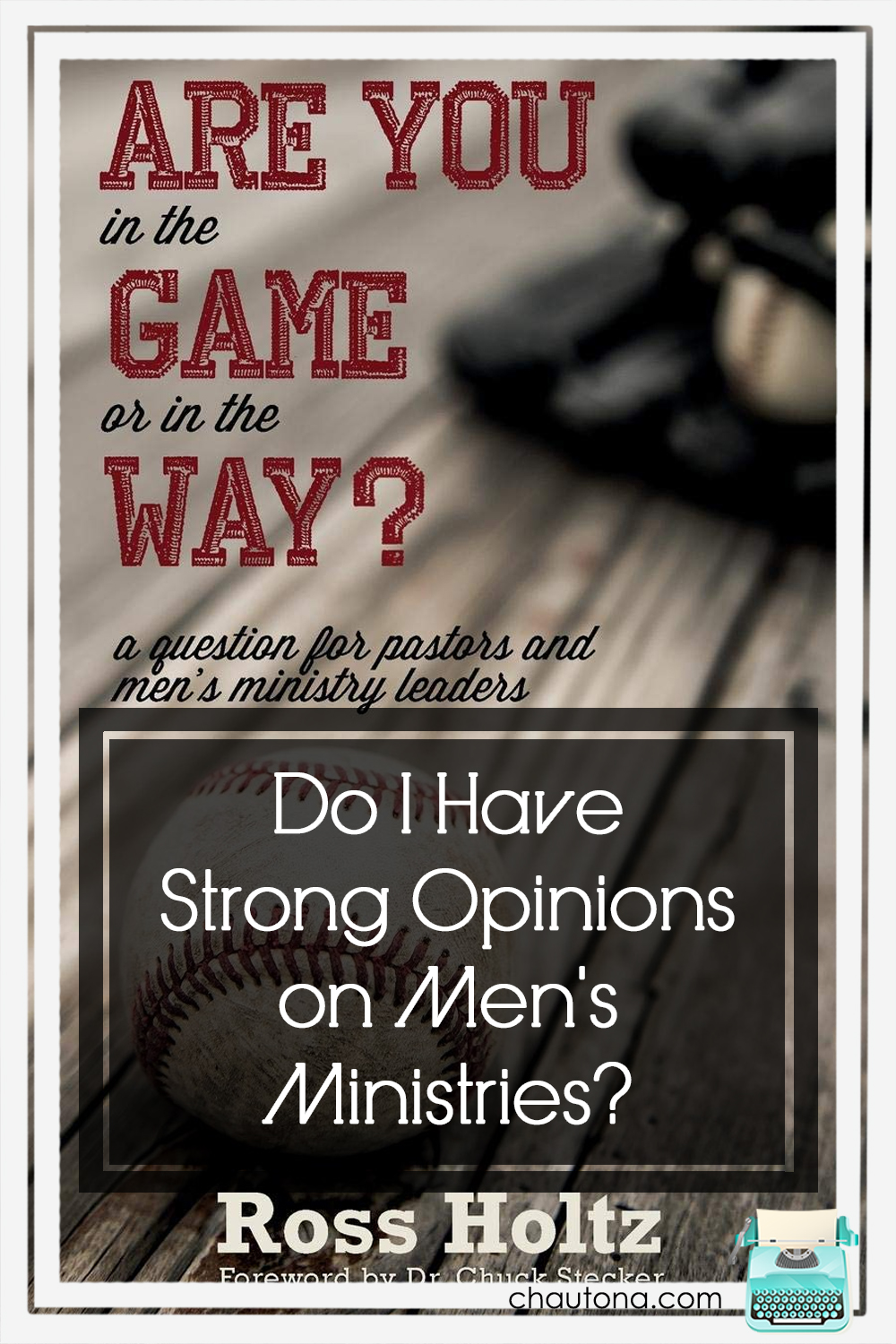 Are You in the Game? looks into how one man reconsidered his opinions on men's ministries and how God used that to bless him and the church. via @chautonahavig