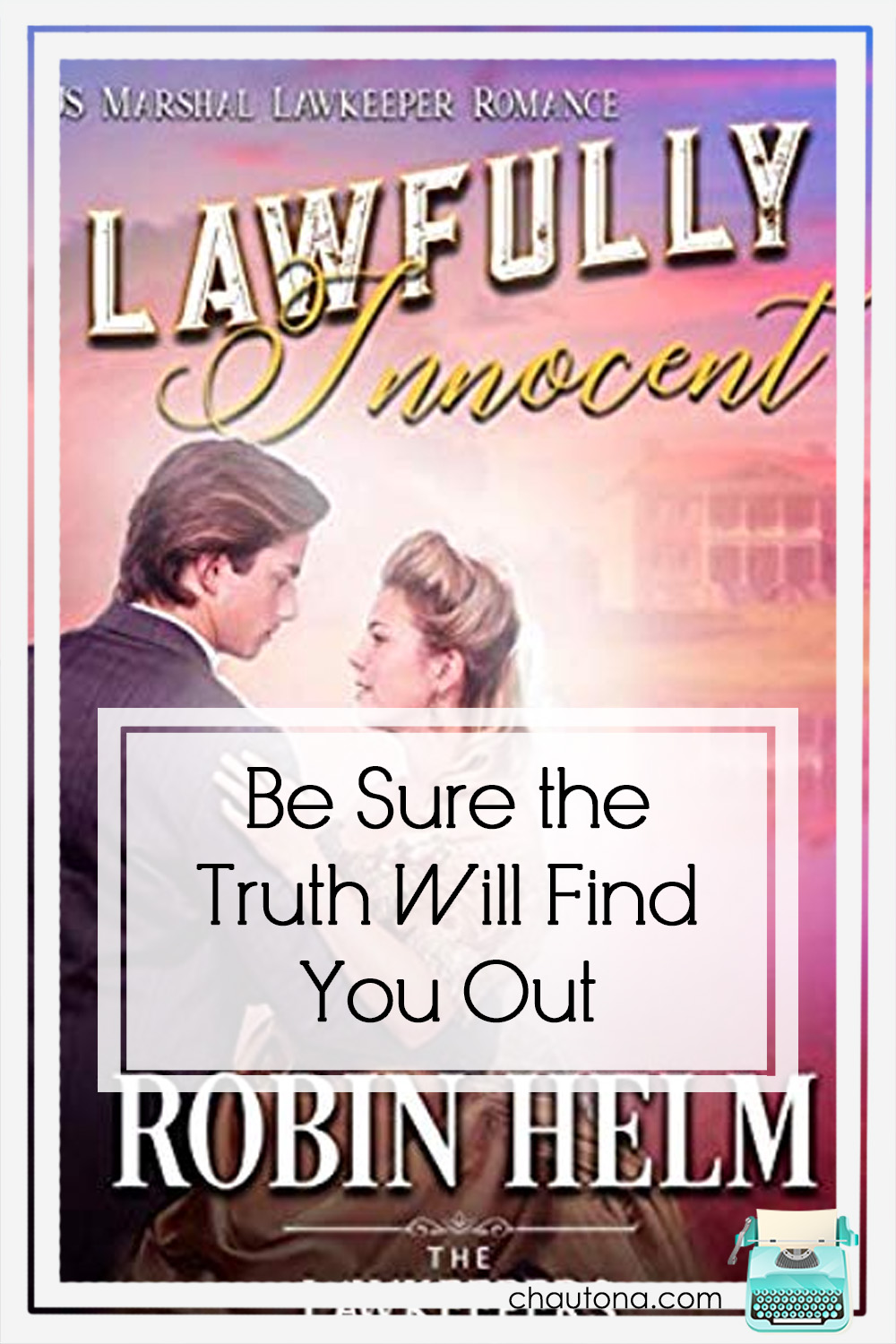 So, whose sin finds him out in Lawfully Innocent? Actually, everyone's. That's one of the brilliant aspects of the novel--we're all deceitful. via @chautonahavig