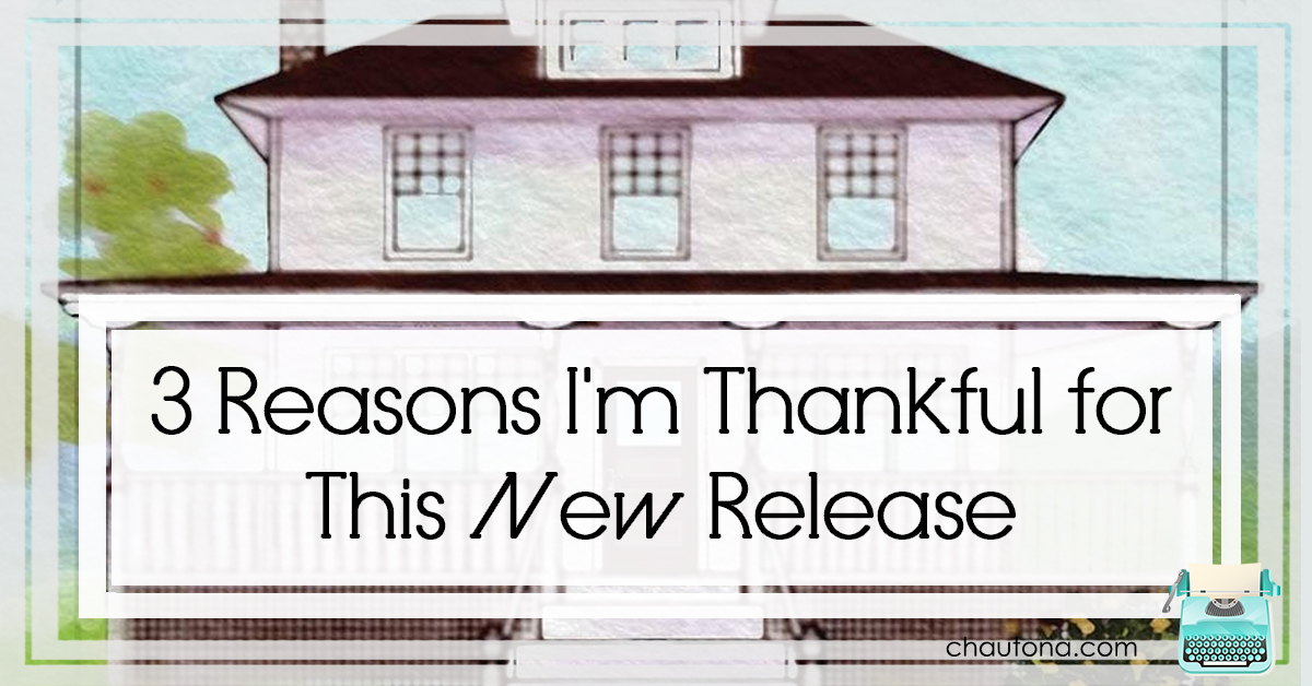 3 Reasons I'm Thankful for This New Release