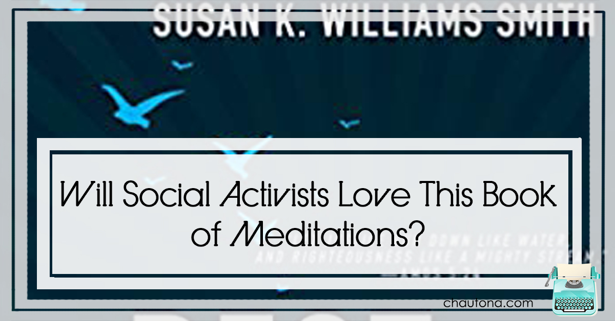Will Social Activists Love This Book of Meditations?