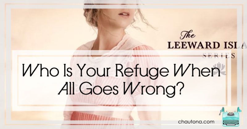 The Duke's Refuge -- Who Is Your Refuge When All Goes Wrong?