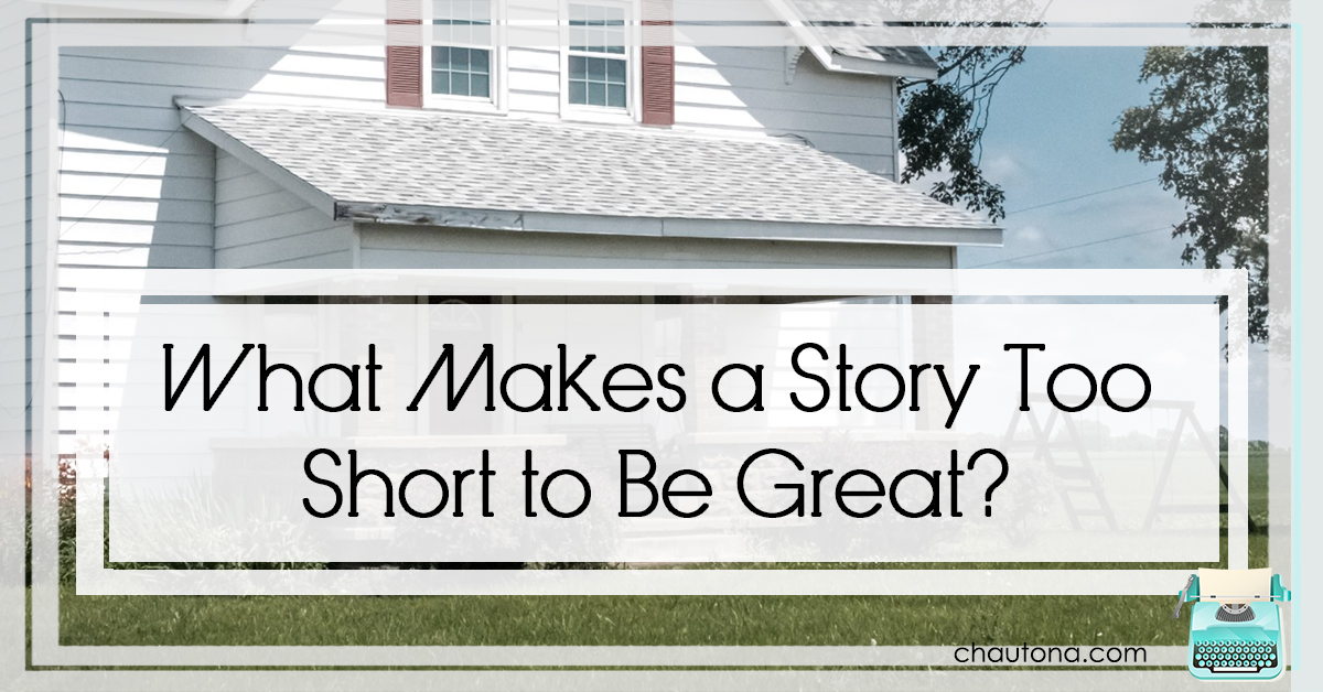 What Makes a Story Too Short to Be Great?