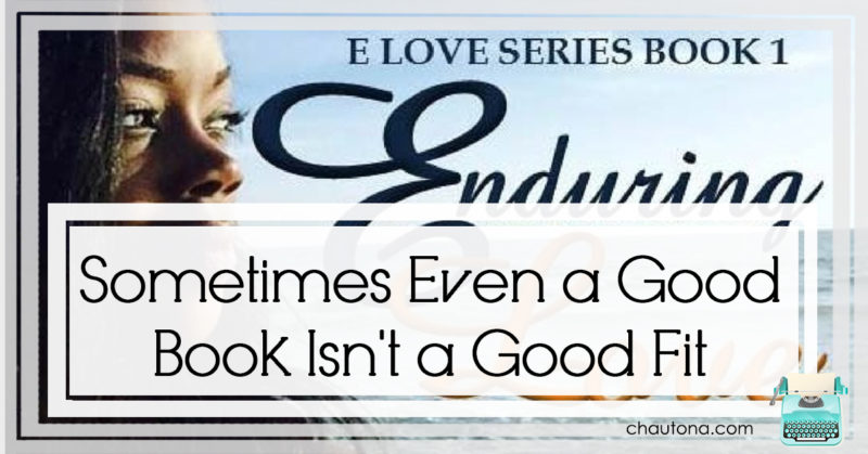 Sometimes Even a Good Book Isn't a Good Fit