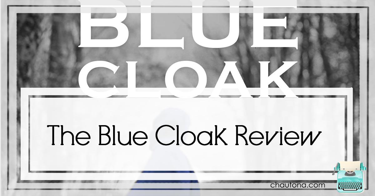 The Blue Cloak Review