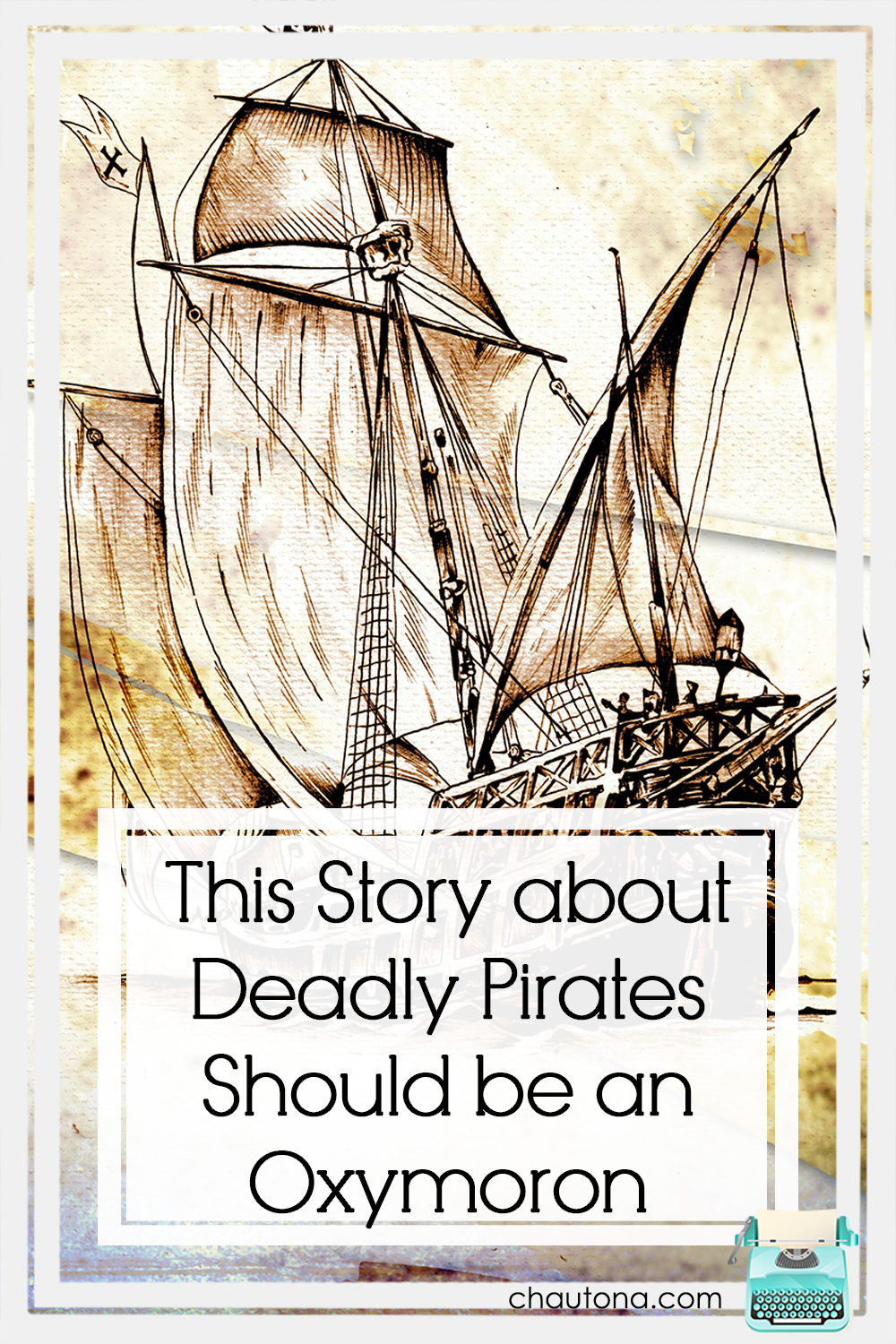 """If not an oxymoron, there's definitely irony in the idea of a Christian fiction book about """"deadly pirates."""" See why I wrote one. via @chautonahavig"""