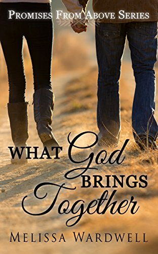 What God Brings Together melissa wardwell