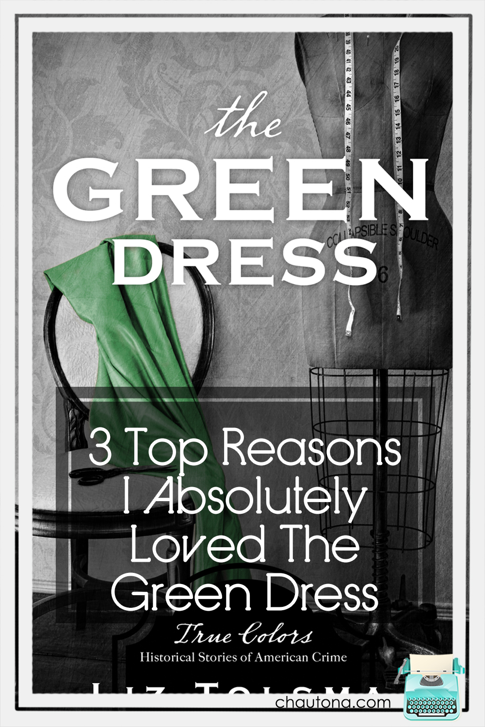 I consider The Green Dress to be Liz Tolsma's best work yet. After reading this one, is it any wonder I'm dying (pun intended) to read the next? via @chautonahavig