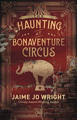 The Haunting at Bonaventure Circus split-time fiction