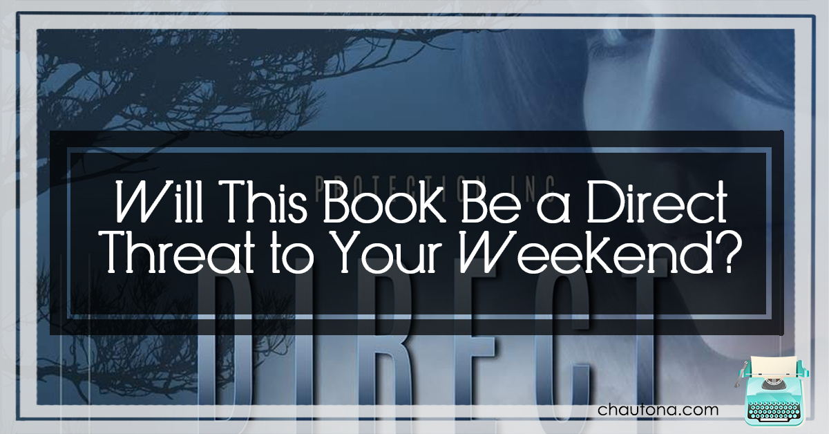 Will This Book Be a Direct Threat to Your Weekend?