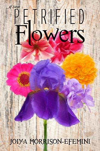 petrified flowers cover joiya morrison efemini