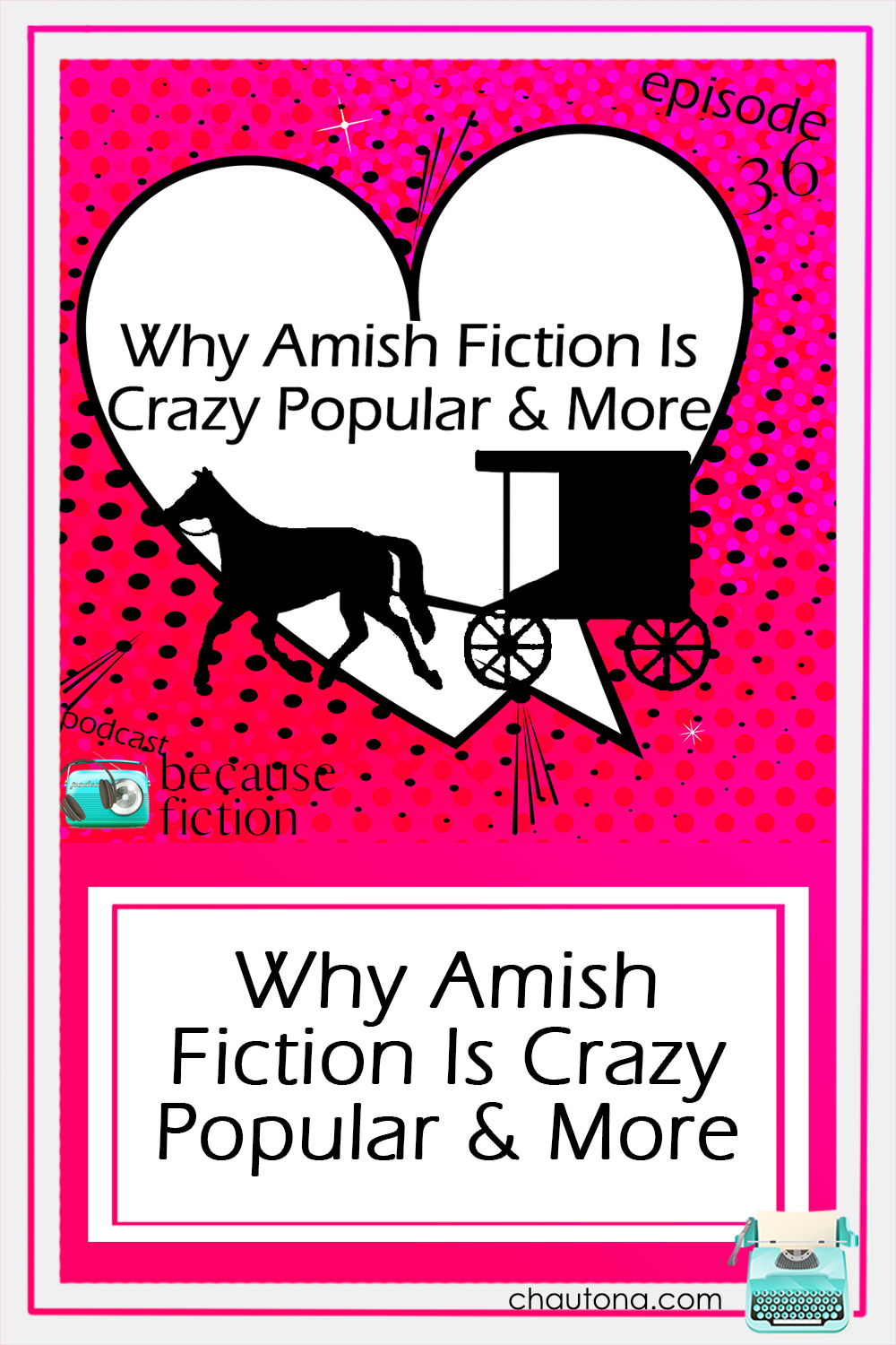 Why Amish Fiction Is Crazy Popular & More