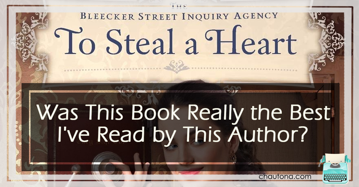 Was This Book Really the Best I've Read by This Author? Steal a heart